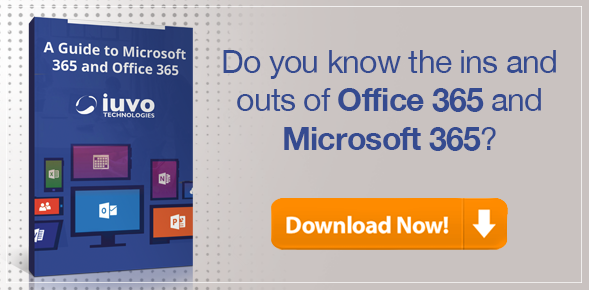 A guide to Microsoft 365 and Office 365